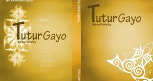 Bulan ini, Buku TUTUR GAYO Edisi II terbit