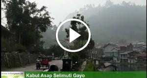 [Video] Kabut Asap Semakin Pekat Selimuti Wilayah Gayo