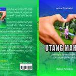 """Buku Antologi Cerpen """"Utang Mahar"""" Beredar di Gayo Lues"""