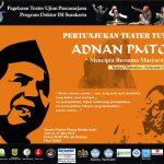 27 Mei Sulaiman Juned Pentaskan Teater Tutur Adnan PMTOH