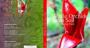 White Orchids Gayo Soil Mengungkap Keindahan Pemberontakan Kemanusiaan