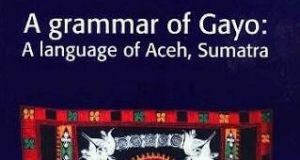 """Kisah Domenyk Eades, Penulis """"A grammar of Gayo"""" Memilih Islam"""