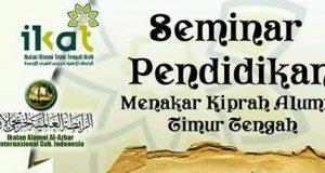 Minggu 5 Februari 2017; Kiprah Alumni Timur Tengah Aceh Diseminarkan