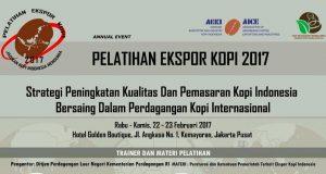 22-23 Februari 2017; AEKI Gelar Pelatihan Ekspor Kopi