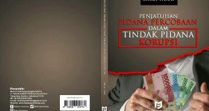 Buku Penjatuhan Pidana Percobaan dalam Tindak Pidana Korupsi Karya Shira Thani Terbit