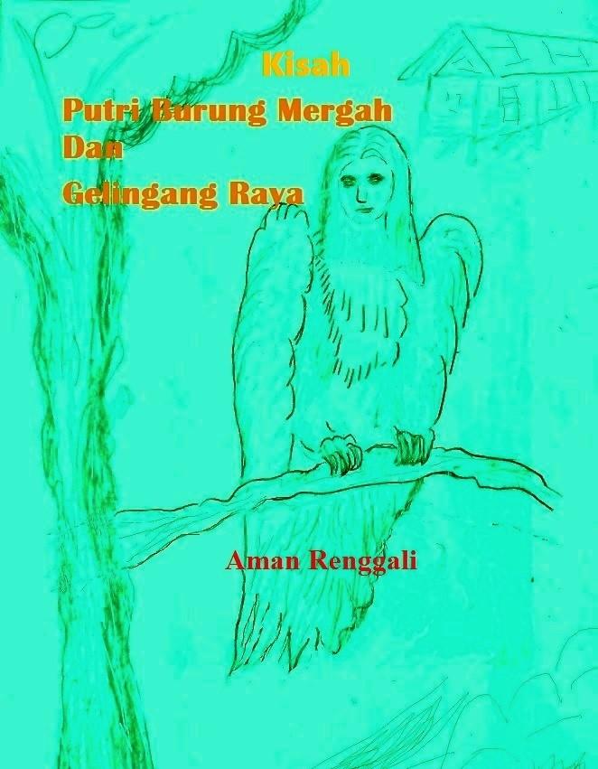 Kisah Putri Burung Mergah dan Gelingang Raya
